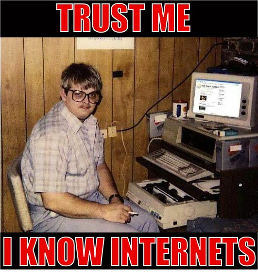 trust me i know internets